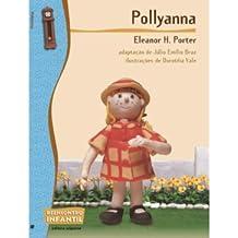Pollyanna - Coleção Reencontro Infantil