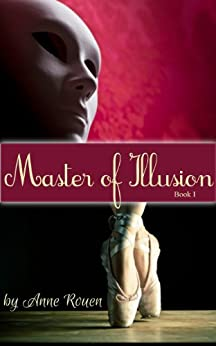 Master of Illusion Book One by [Rouen, Anne]