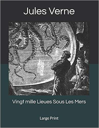Livre en pdf gratuit Vingt mille Lieues Sous Les Mers: Large Print