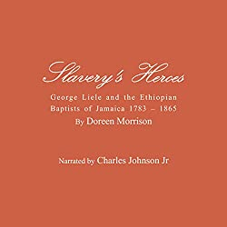 Slavery's Heroes