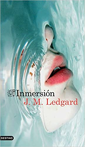 Inmersión, J.M. Ledgard 41I1y0btGGL._SX288_BO1,204,203,200_