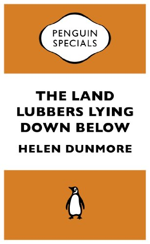 The Land Lubbers Lying Down Below (Penguin Specials) (Kindle Single)