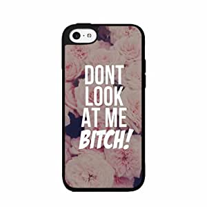 Don't Look At Me Bitch - Phone Case Back Cover (iPhone 5/5s - 2-piece Dual Layer)