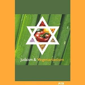 Judaism and Vegetarianism Audiobook