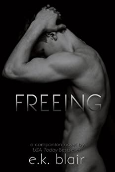 Freeing (The Fading Series #2) by [Blair, E.K.]