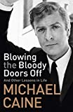 #5: Blowing the Bloody Doors Off: And Other Lessons in Life