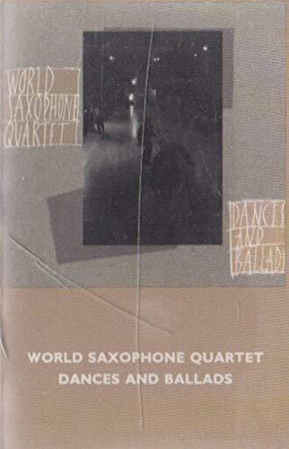 World Saxophone Quartet: Dances and Ballads Cassette Tape