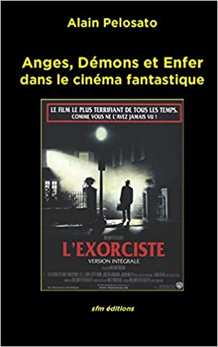 Amazon Fr Anges Demons Et Enfer Dans Le Cinema