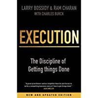 Execution The Discipline of Getting Things Done by Larry Bossidy - Paperback