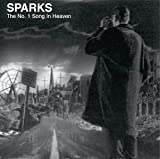 No 1 Song in Heaven by Sparks (1999-03-09)