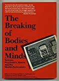The Breaking of Bodies and Minds, Eric Stover, 0716717336