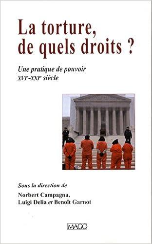 Livres gratuits en ligne La torture, de quel droit ? epub pdf