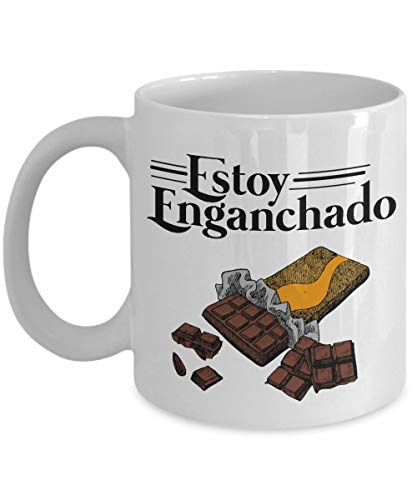 Bars Estoy Enganchado Chocolate Bar Coffee Tea Gift Mug Spanish Speaking Chocolate Lover Men With Hispanic Culture Daughter Grandma La Pastora Gifts Sympathy Birthday Mom In From Milk Mugs