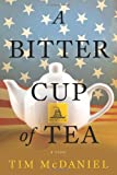 A Bitter Cup of Tea, Tim McDaniel, 1937110389