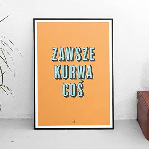 Zawsze Kurwa CoÅ› â€