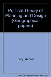 Political Theory of Planning and Design