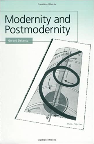 modernity and postmodernity knowledge power and the self pdf