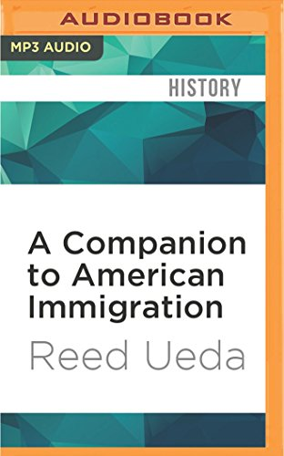 A Companion to American Immigration (Blackwell Companions to American History)