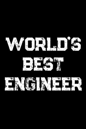 World's Best Engineer: Blank Wide Ruled Composition Notebook Journal For Engineers