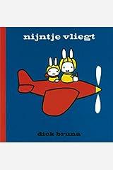 Nijntje vliegt (Dick Bruna kinderboeken) (Dutch Edition) Hardcover