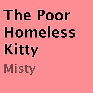 The Poor Homeless Kitty Audiobook