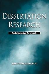 Dissertation Research: An Integrative Approach