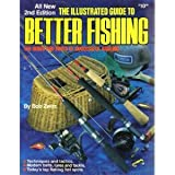 The Illustrated Guide to Better Fishing, Bob Zwirz, 0910676852