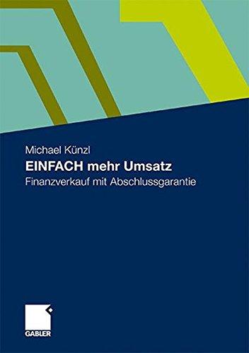 EINFACH mehr Umsatz: Finanzverkauf mit Abschlussgarantie