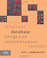 Relational Database Design and Implementation, 4th Edition Front Cover