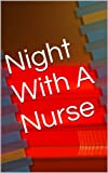 Night With A Nurse