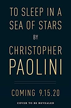 To Sleep in a Sea of Stars 1250762847 Book Cover