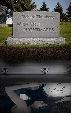 Wish You Nightmares...