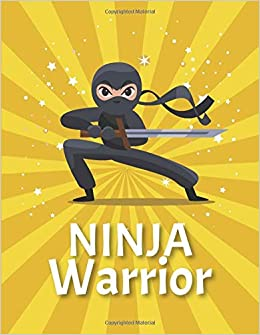Ninja Warrior Notebook & Journal: Wide Ruled Composition ...