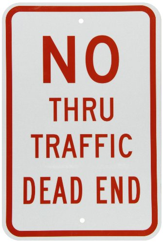 SmartSign 3M Engineer Grade Reflective Sign, Legend 'No Thru Traffic Dead End', 18' high x 12' wide, Red on White