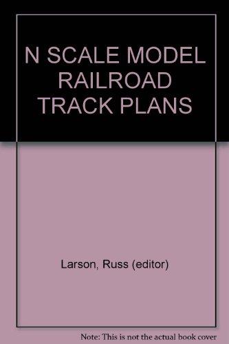 (N SCALE MODEL RAILROAD TRACK PLANS)