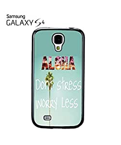 Lmf DIY phone caseAloha Hawaii Do Not Stress Worry Less Cell Phone Case Samsung Galaxy S4 BlackLmf DIY phone case