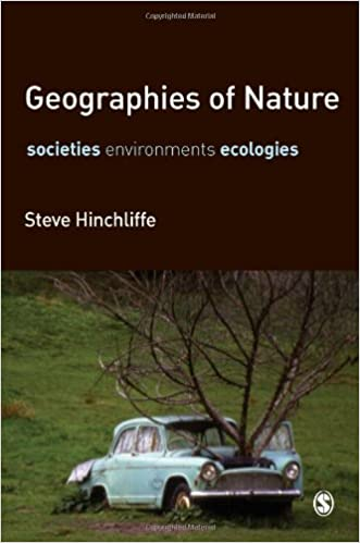 Geographies of Nature: Societies, Environments, Ecologies
