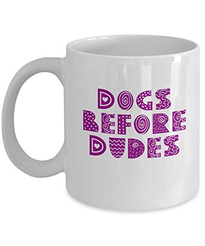 Funny Single Girl Dogs Before Dudes Purple and White 11 or 15 oz Puppy Coffee Tea Lover Mug for Her