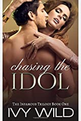 Chasing the Idol: Infamous Book One Paperback
