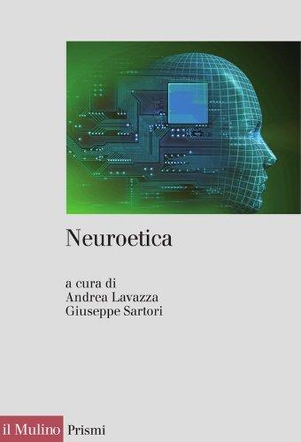 neuroetica-scienze-del-cervello-filosofia-e-libero-arbitrio-prismi-italian-edition