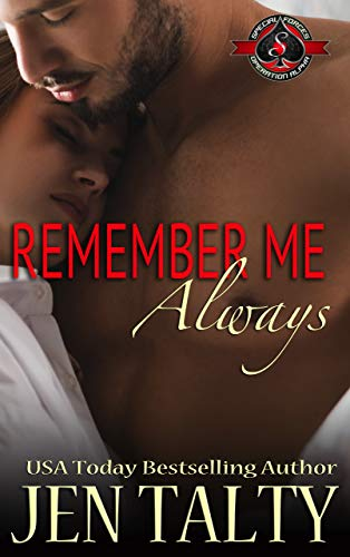 Remember Me Always (Special Forces: Operation Alpha) (Air Force Fire Protection Specialists Book 7) ()