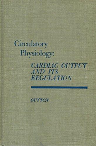 Circulatory physiology: Cardiac Output and Its Regulation