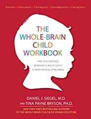 A Personalized Workbook to Help You Deepen, Reflect On, and Apply Whole-Brain Principles   Daniel J. Siegel and Tina Payne Bryson speak to audiences all over the world about their immensely popular best-sellers, The Whole-Brain Child and No-Drama ...