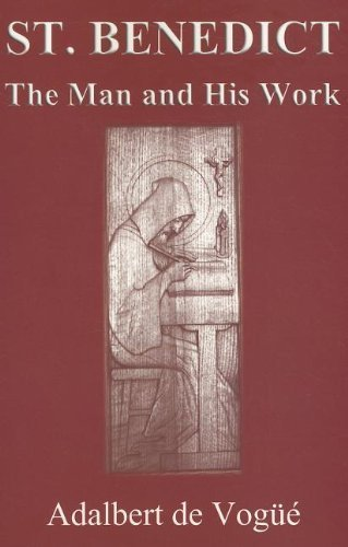 Saint Benedict: The Man and His Work by Adalbert de Vogue (2006-12-15)