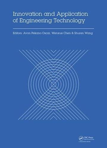 Innovation and Application of Engineering Technology: Proceedings of the International Symposium on Engineering Technolo