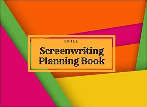 "Signature Planner Journals - Small Screenwriting Planning Book: Rainbow 8.25""x 6"" Film Making Handbook Text Book Journal 