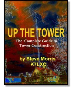 Download Up The Tower: The Complete Guide to Tower Construction pdf epub