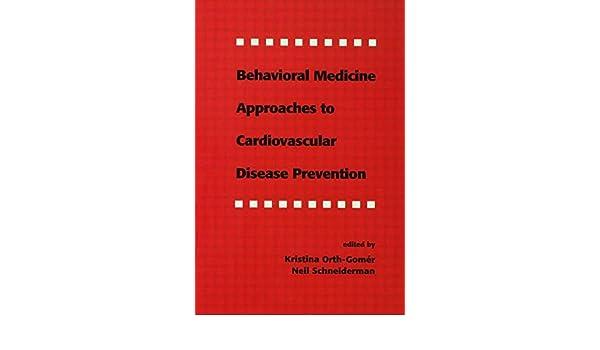 Behavioral Medicine Approaches to Cardiovascular Disease