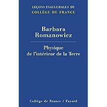 Physique de l'intérieur de la Terre (Collège de France) (French Edition)