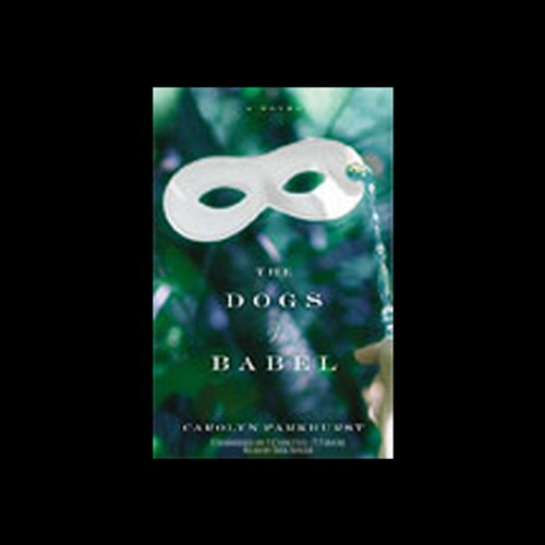 The Dogs of Babel by Hachette Audio